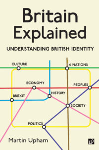 Britain Explained: Understanding British Identity book cover