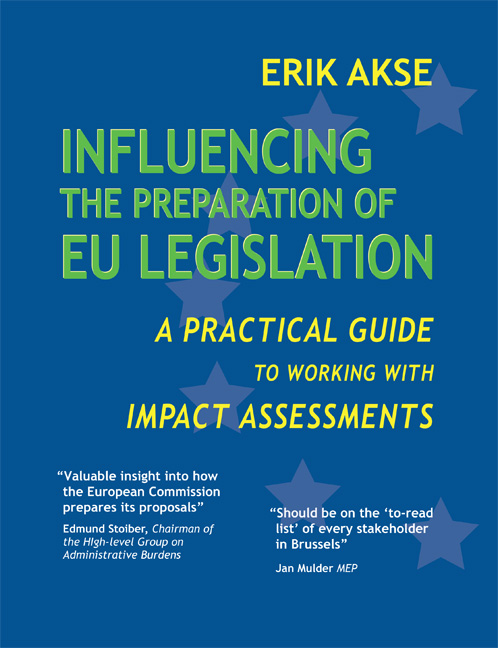 Influencing the Preparation of EU Legislation: A Practical Guide to Working with Impact Assessments Book Cover