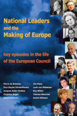 National Leaders and the Making of Europe – Key Episodes in the Life of the European Council Book Cover