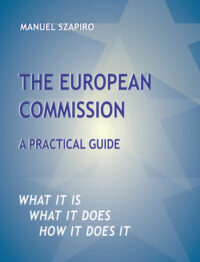 The European Commission: A Practical Guide Book Cover