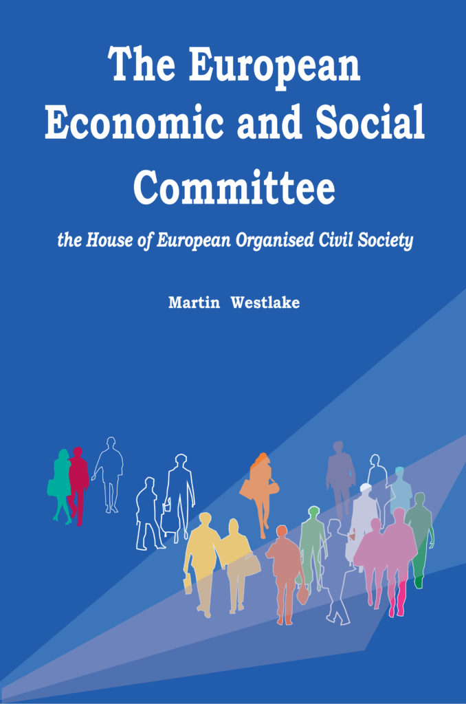 Book cover of The European Economic and Social Committee − the House of European Organised Civil Society by Martin Westlake