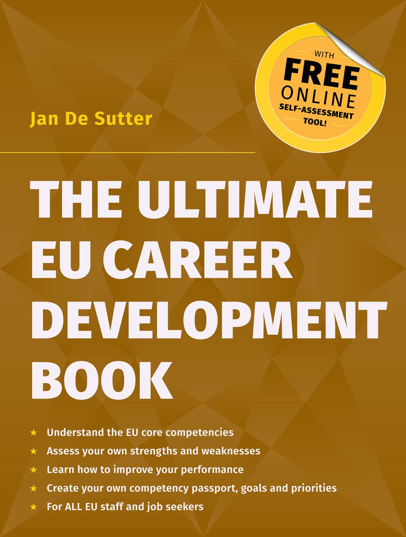 the ultimate eu career development book john harper publishing