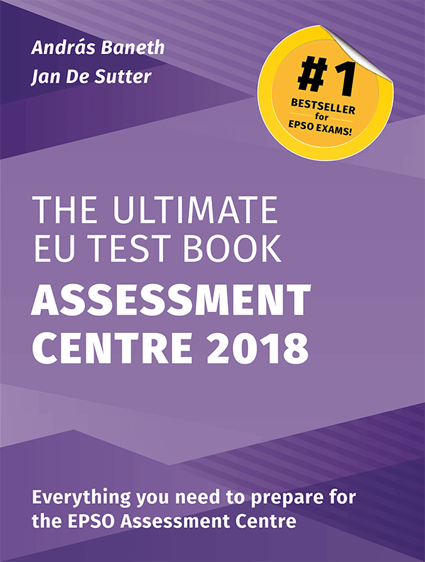 The Ultimate EU Test Book Assessment Centre Edition 2018