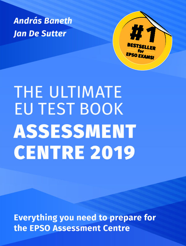 The Ultimate EU Test Book Assessment Centre Edition 2019