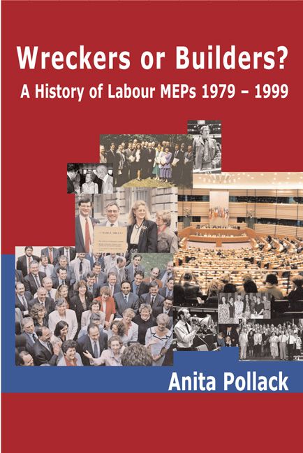 Wreckers or Builders? A History of Labour MEPs 1979 - 1999 Book Cover