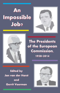 An Impossible Job? –The Presidents of the European Commission, 1958-2014